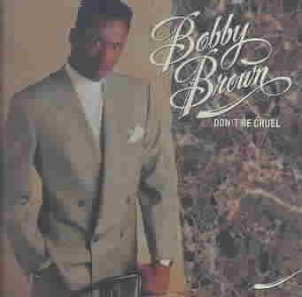 DON'T BE CRUEL BY BROWN,BOBBY (CD)